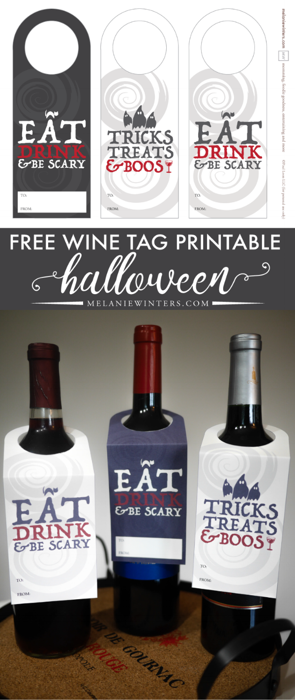 Don't head to your Halloween parties empty handed. Add a fun personalized touch with these free printable wine tags and bring the gift that everyone loves - wine.