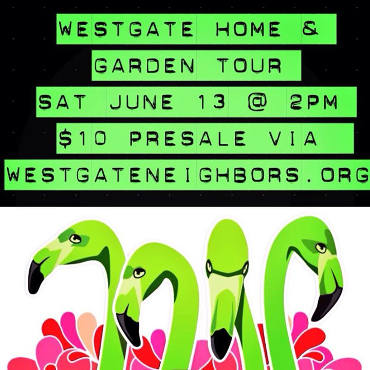 Westgate Home & Garden Tour