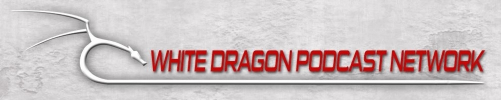 White Dragon Podcast Network