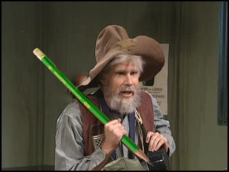 Will Ferrell plays Gus Chiggins, the Prospector, in an unaired SNL skit. He traded his pickaxe for a pencil that shares his designation.