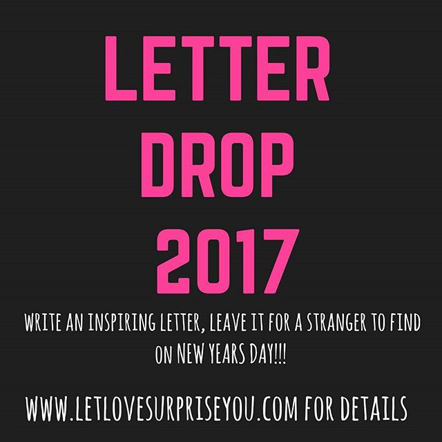 Tomorrow is the day!!! Gather your letters and leave them somewhere for someone to find and brighten their day. Start your and someone else's New Year with good vibes!!!! #letlovesurpriseyou