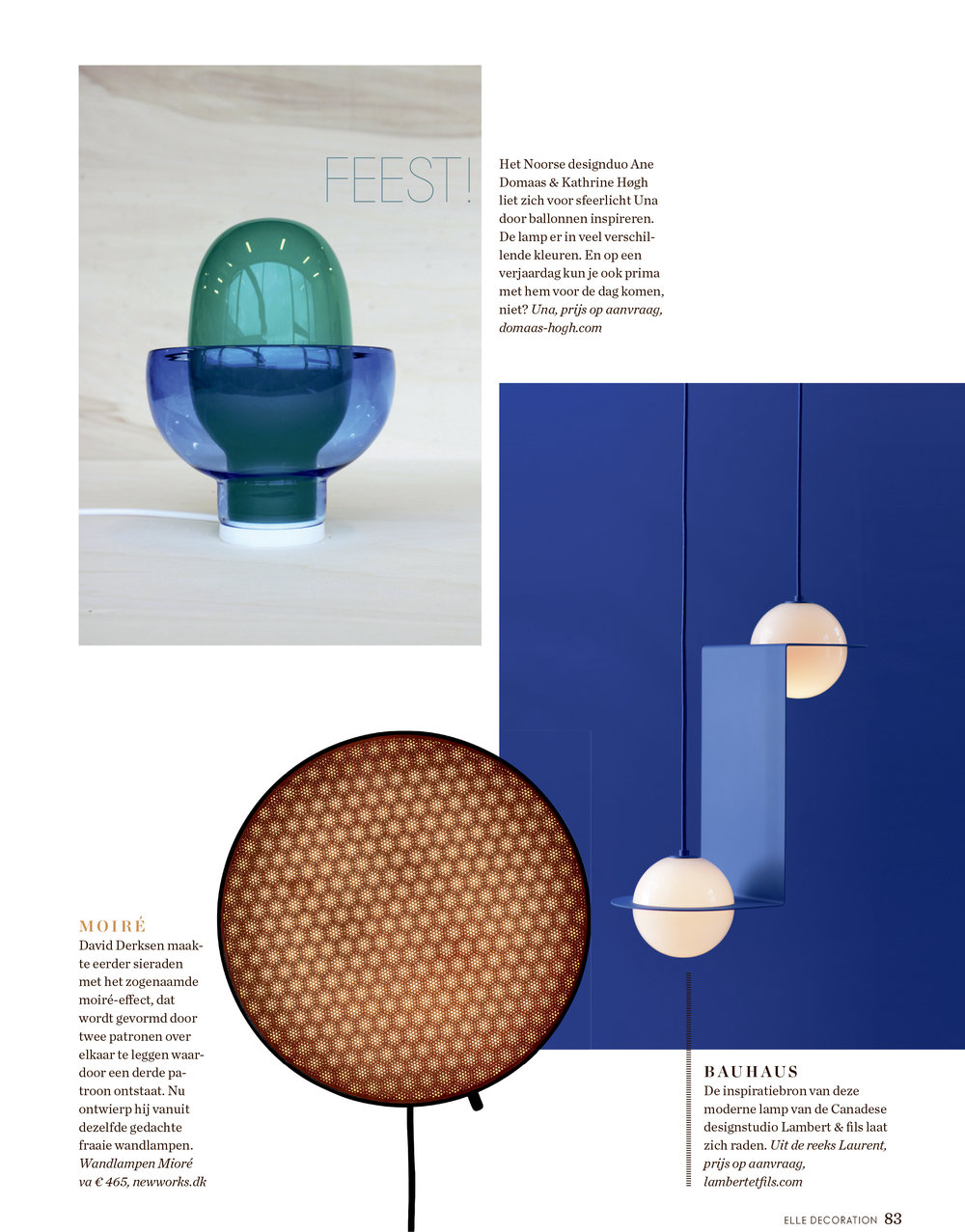 Moiré Wall Lamp in last month's issue of dutch Elle Decoration