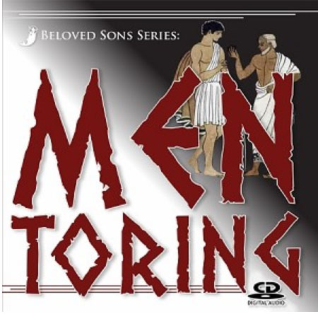 Beloved Sons Series: Mentoring