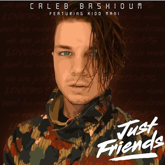ATTENTION fellow internet users and music enthusiasts.. my buddy @caleb_bashioum released new music! #Justfriends is out now! Go check it out!!