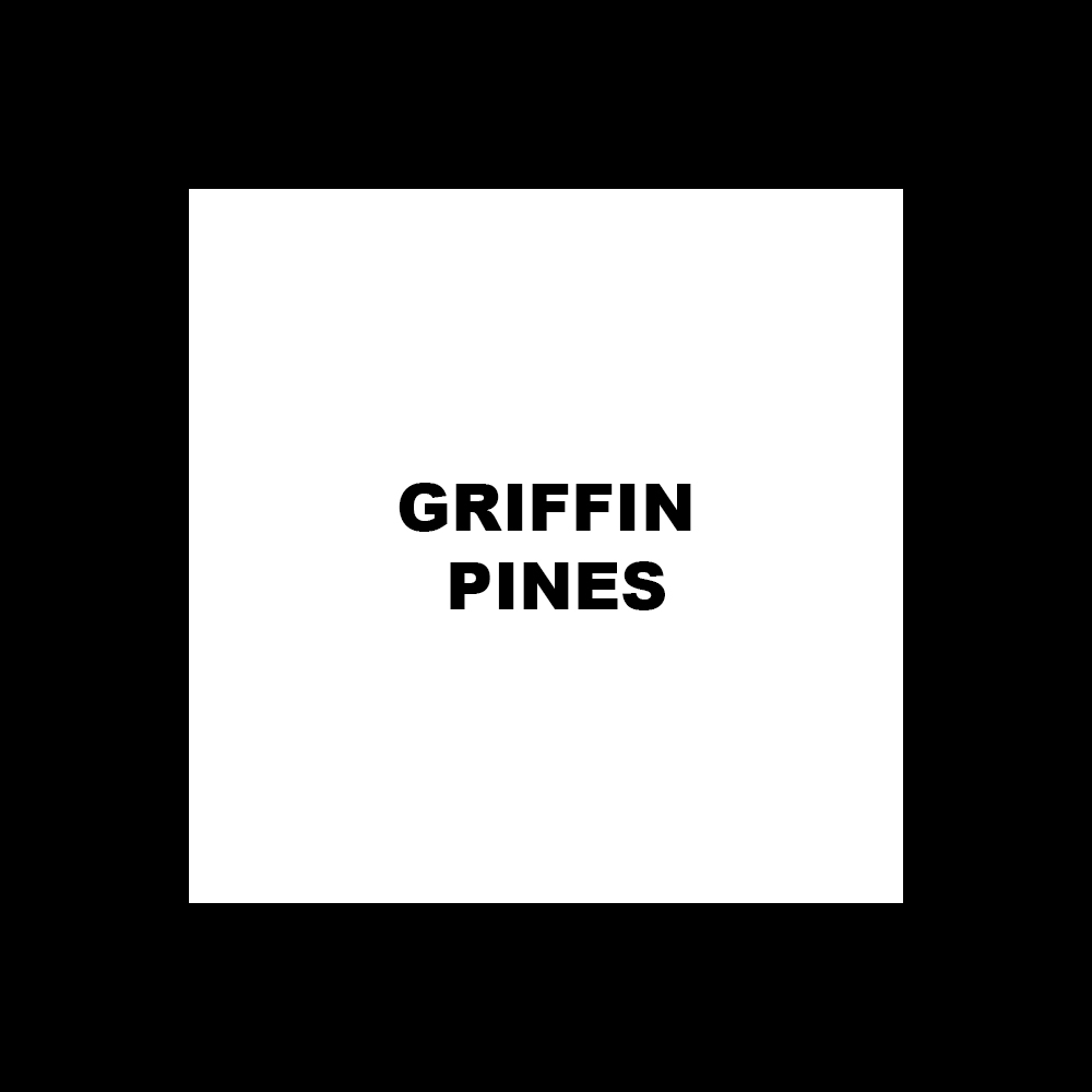 GRIFFIN PINES