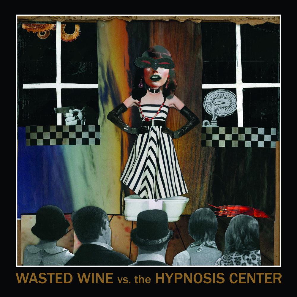 WastedWine_WastedWineVsTheHypnosisCenter_StandardCover.jpg