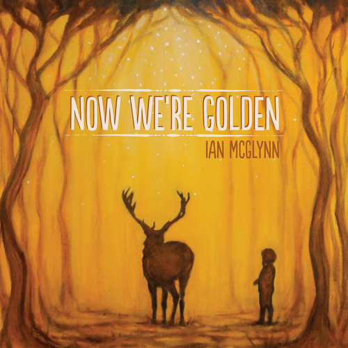 ian mcglynn -  now we're golden