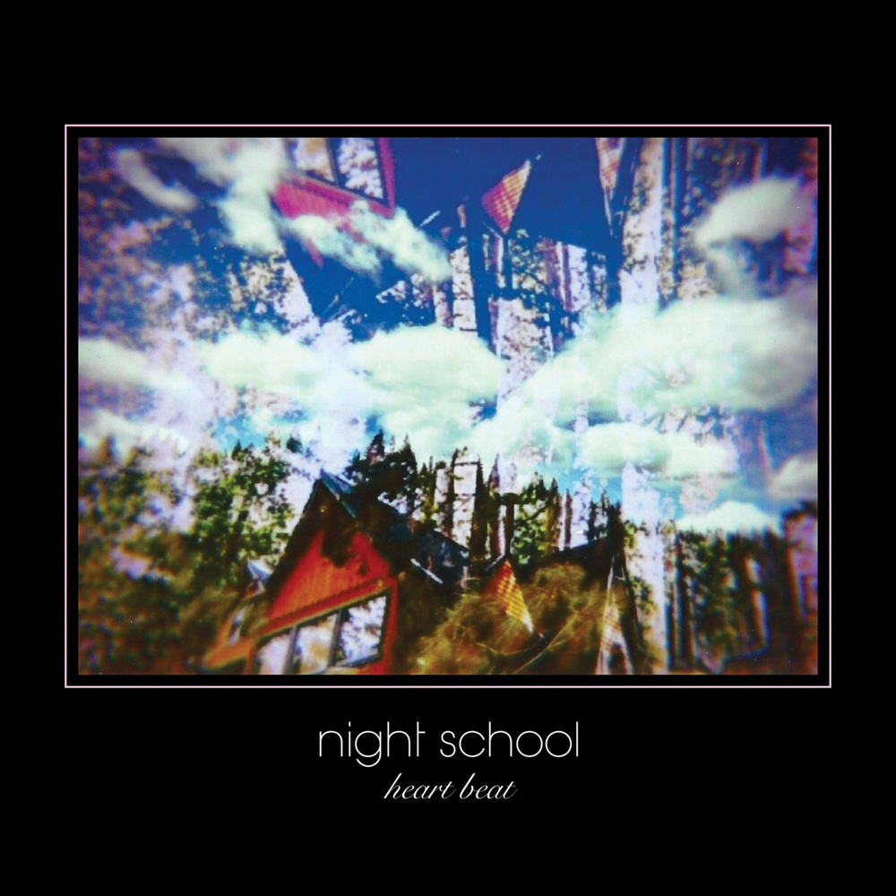 Night School -  Heartbeat