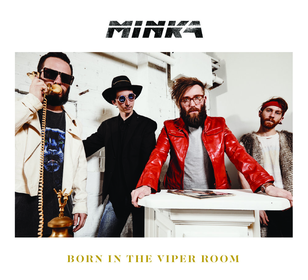 MINKA Born in the Viper Room FRONT.jpg