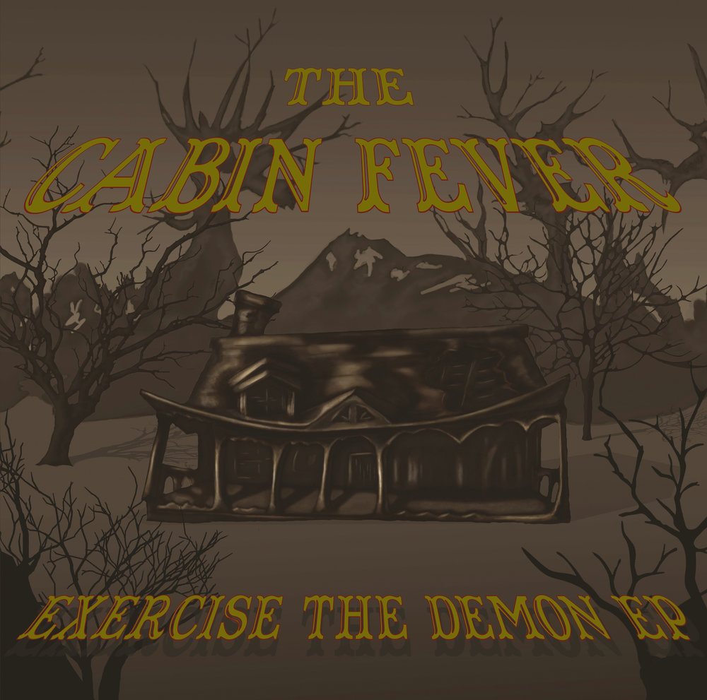 TheCabinFever_ExerciseTheDemon_coverart_1500.jpg