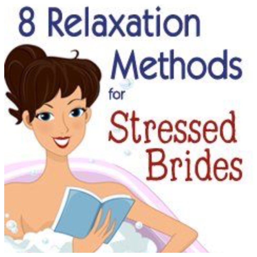 Check out this website for 8 ways to help you relax- http://www.myonlineweddinghelp.com/bridal-news/about-bridal-health-and-beauty/8-relaxation-methods-for-stressed-out-brides