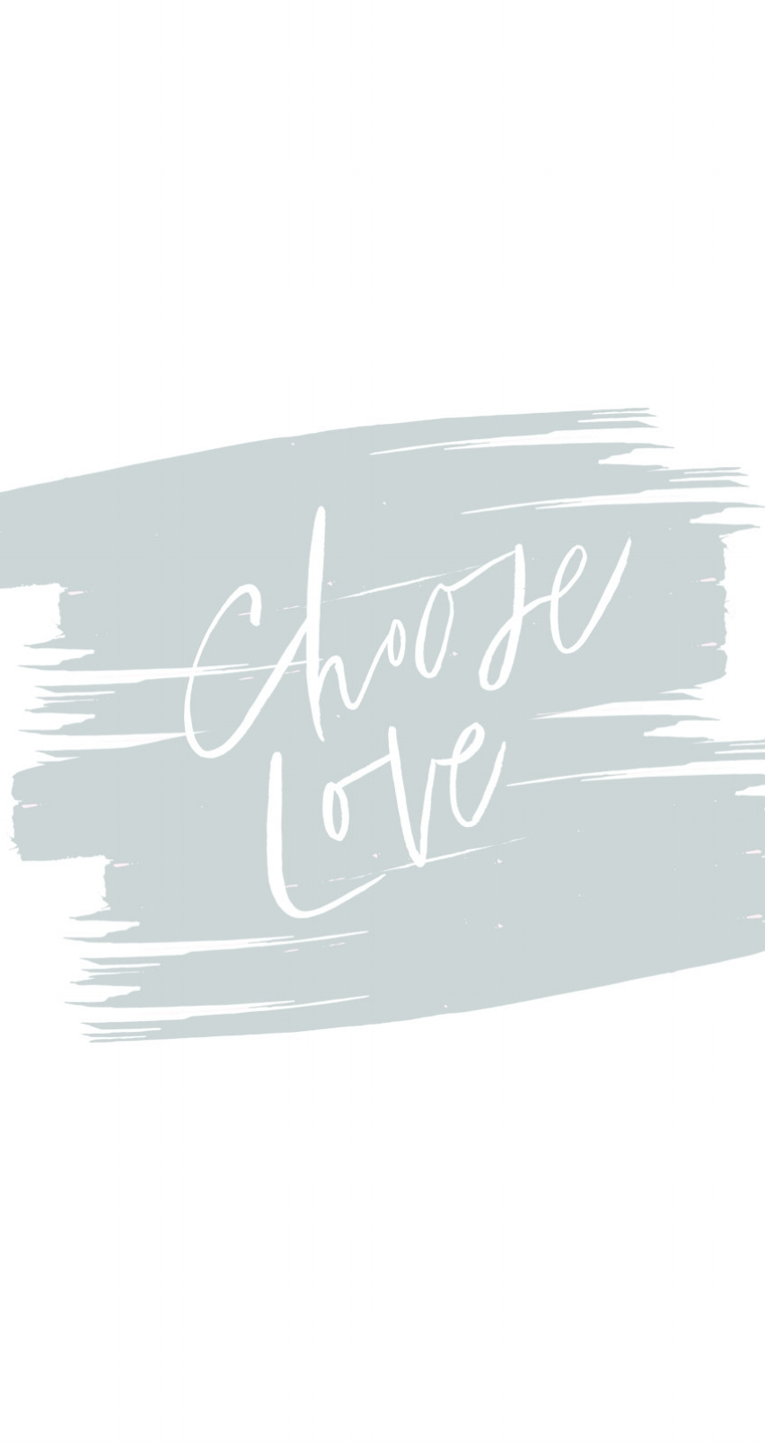 Downloadable Phone Backgrounds | Jennifer Diaz | Hand Lettering by Amy May Paper | Choose Love