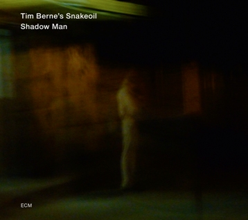 Tim Berne's Snakeoil, Shadow Man