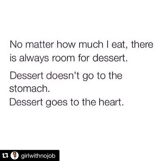 Truer words have never been spoken! 🍰🍦🍪 #cakelover #cookielover #pielover #thankfulfordessert #thanksgiving #ksprulescakes ・・・ #Repost @girlwithnojob
