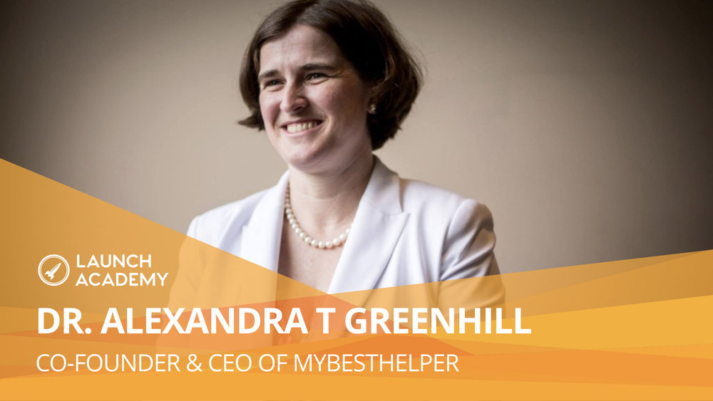 As an entrepreneur, you create something that reflects your vision of the world DR. ALEXANDRA T GREENHILL: CO-FOUNDER & CEO OF MYBESTHELPER myBestHelper is a tech company that helps people live life well. We invent tech that supports families who are increasingly disconnected, struggling to care for kids and elders which leads to stresses that reduce happiness and productivity and impact health. Read More >>