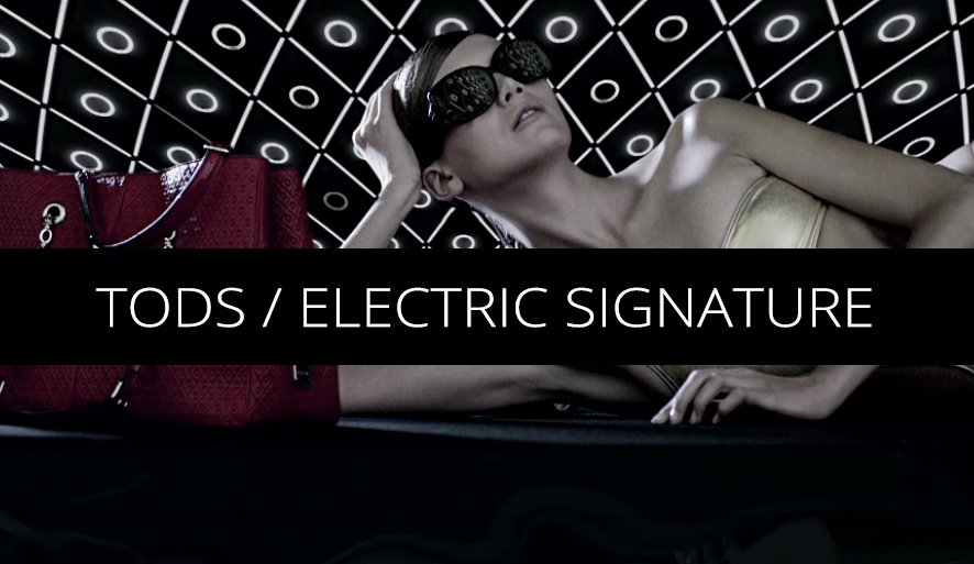 Tods / Electric Signature
