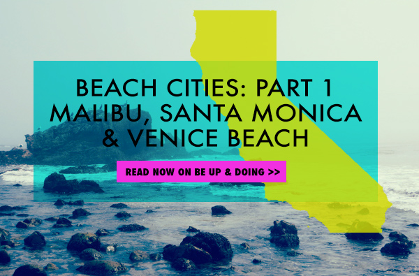 Beach Cities for Be Up & Doing City Guide