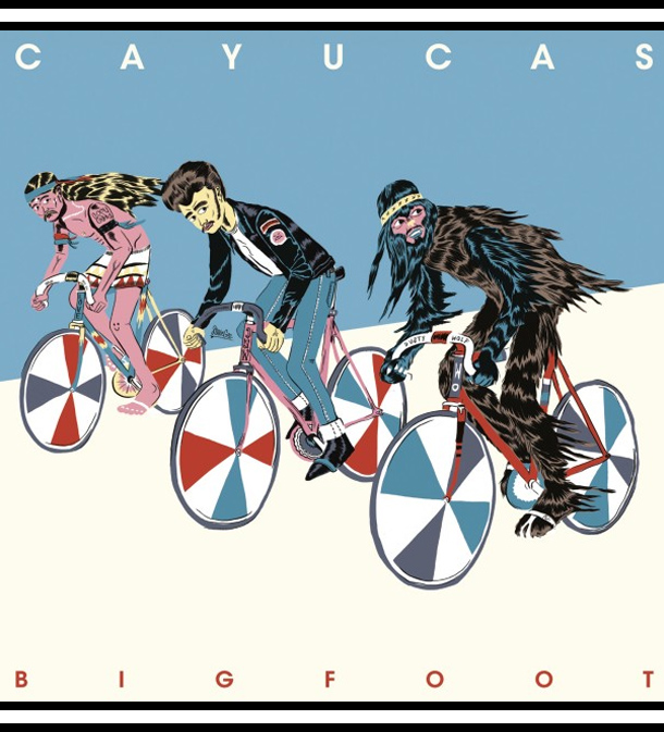 Cayucas album: Bigfoot
