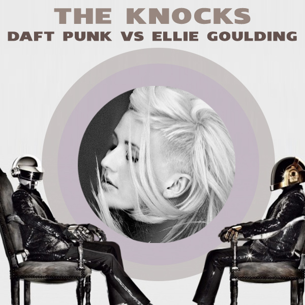 Daft Punk VsEllie Goulding from the Knocks