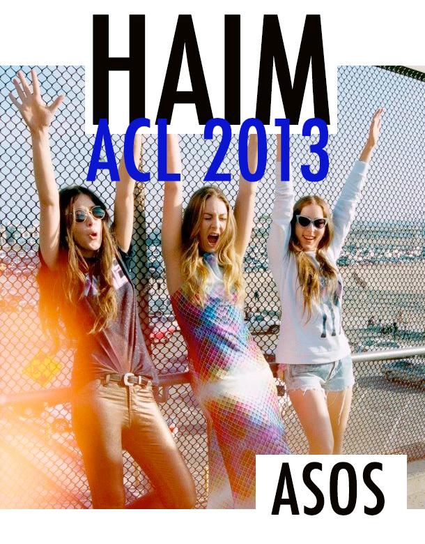 ACL FEST 2013: HAIM / ASOS