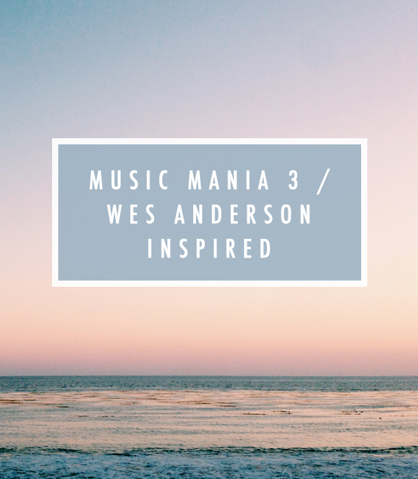 Music Mania 3 / Wes Anderson Inspired