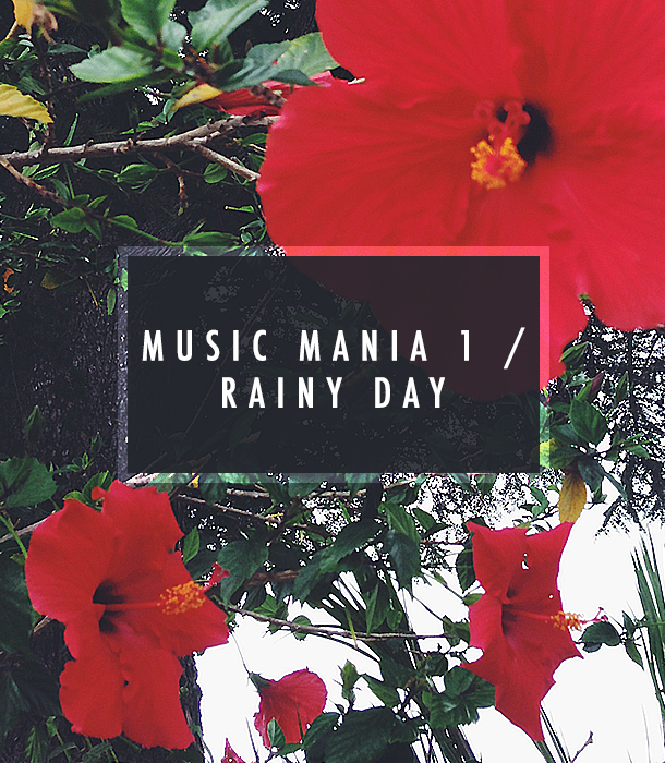 Music Mania 1 / Rainy Day