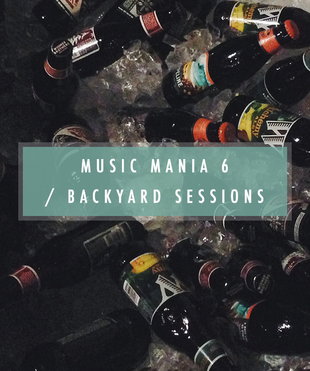 Music Mania / Backyard Sessions