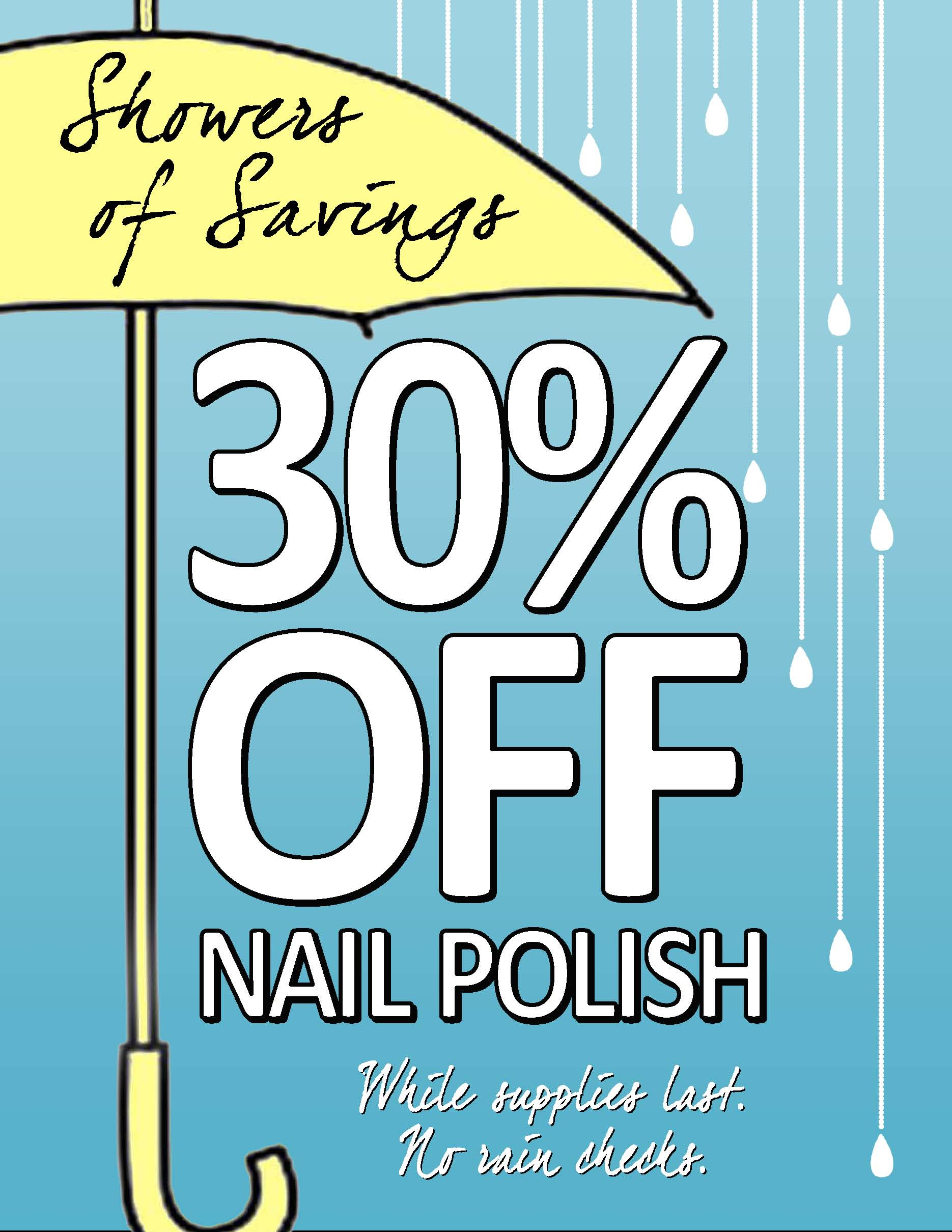Showers of Savings! Enjoy 30% Off Makeup and Nail Polish — Ladies ...