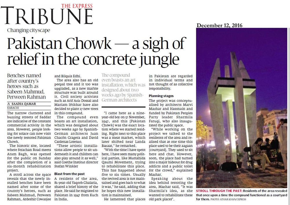 Rehabilitation of Pakistan Chowk inagurated on 11th December, 2016. Published in The Express Tribune on 12th December, 2016.