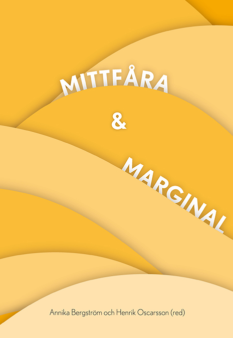 SOM-institutet_mittfara_marginal_mainstream_cover.jpg