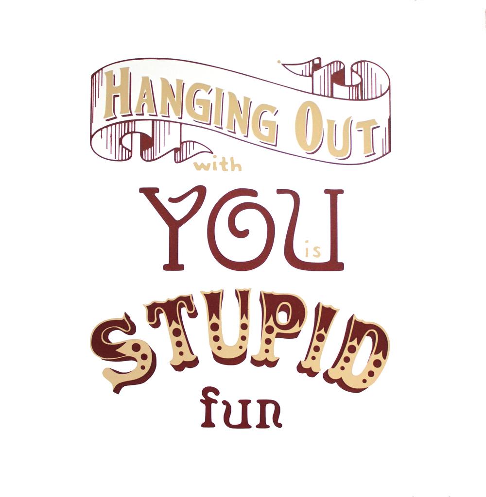 Stupid Fun