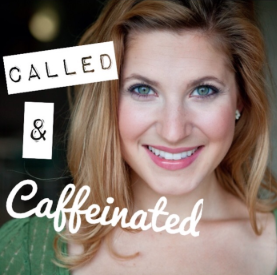 Podcast interview with Called and Caffeinated - With Stacey Sumereau