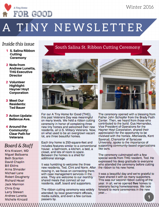 Winter 2016 - Read about the the South Salina St. ribbon cutting ceremony, our partnership with the Hayner Hoyt Corporation, THG Resident Ted Bauer, an update on our next build on Bellevue Ave, and the work of Clear Path for Veterans.