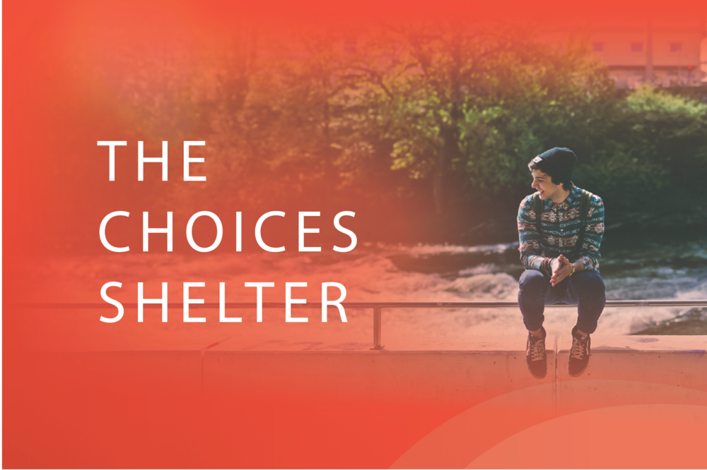The Choices Shelter