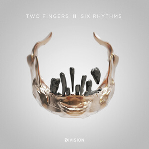 Two Fingers [2015, Division]