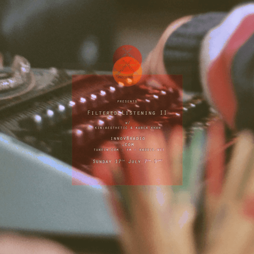 Kubla Khan &   Kin;Aesthetic    July 2016.   1. A.K. Paul - Landcruisin' 2. Badbadnotgood - Structure No.3 3. Yusef Lateef - Love Theme from Spartacus 4. Bittoua & Fajt - Kamen 5. Beak> - Lulsgate 6. DJ Firmeza - Alma Do Meu Pai 7. LL - Ombu 8. Nora Dean - Angie La La  ...