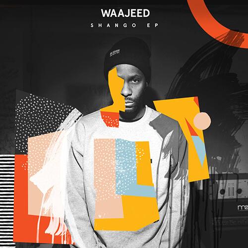 Waajeed - Shango [2017, Dirt Tech Reck]