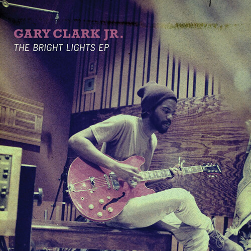 Gary Clark Jr. - Don't Owe You a Thang [2014, Warner]
