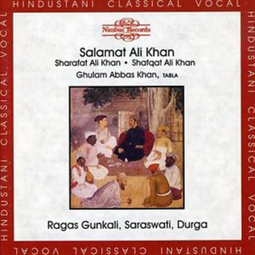 Salamat Ali Khan, Sharafat Ali Khan & Shafqat Ali Khan - Raga Durga [1991, Nimbus Records]
