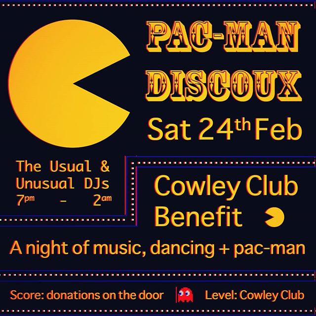 This very night Brighton!  Music, dancing and Pac'ing at Cowley til' 2am.  A benefit for Cowley Club. . . . . .  #dancing #music #👻 - - - #pacman  #brighton @brighton @dailybrighton @viva_brighton