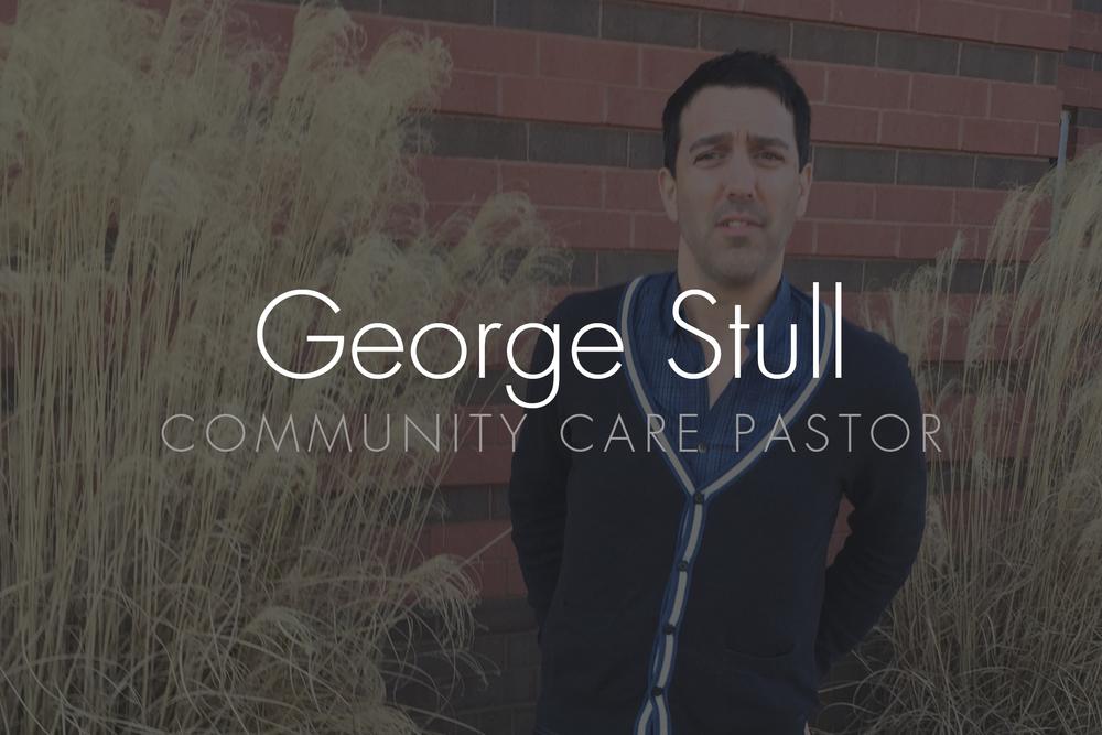 George Stull: Community Care Pastor Email: gstull@hopepark.com | Phone:615.662.4488