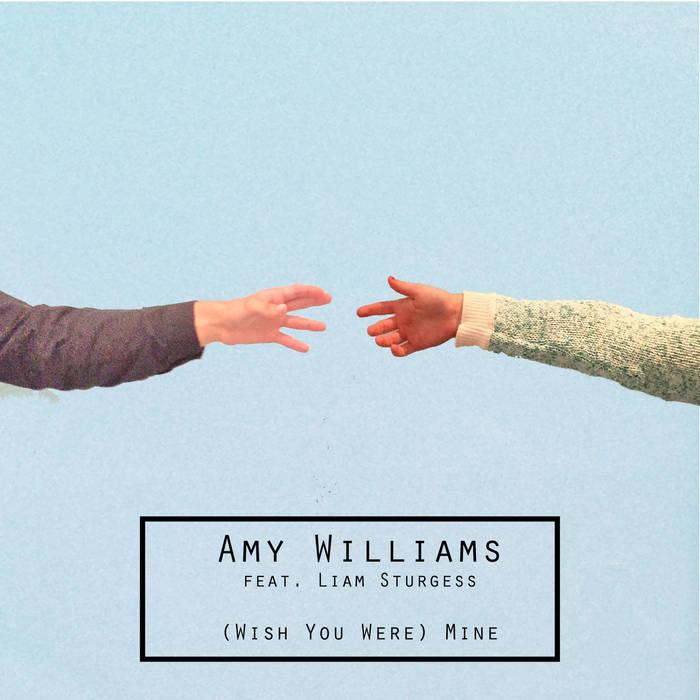 """(Wish You Were) Mine"" by Amy Williams"