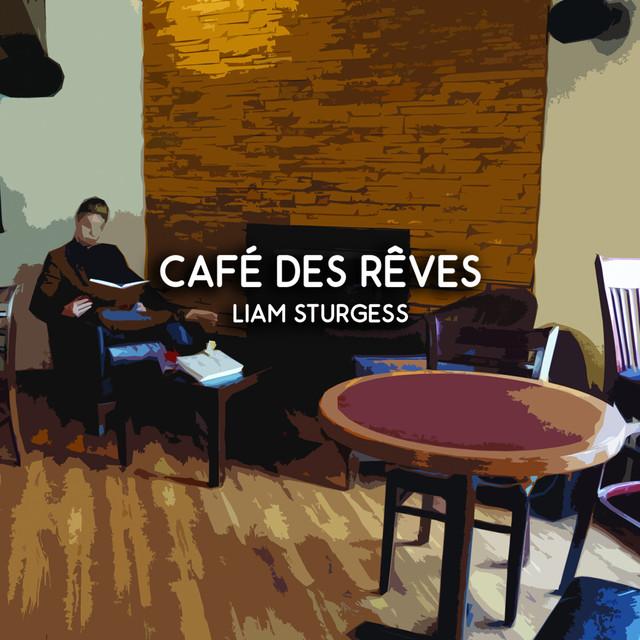 Café des Rêves