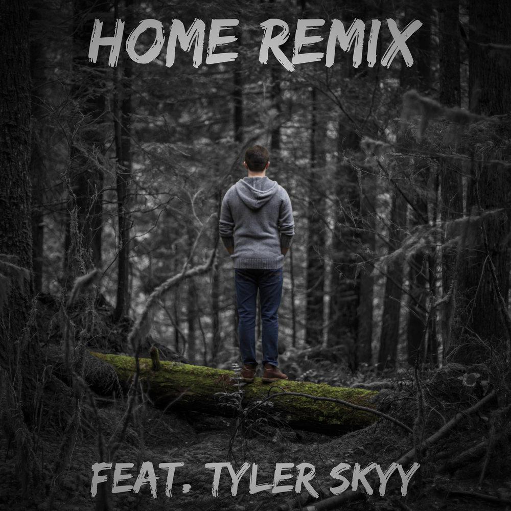 Home (remix feat tyler skyy).jpg