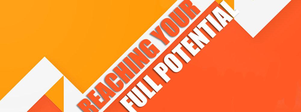 Reaching Your Full Potential.jpg