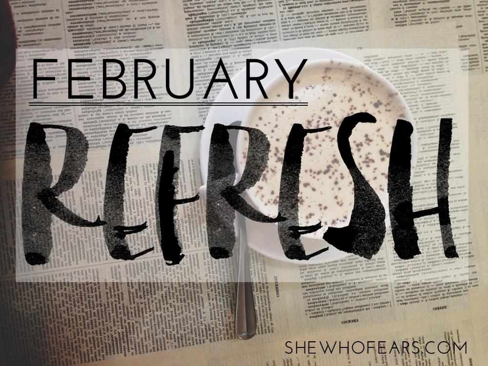 february refresh