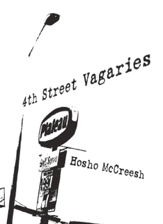 4th Street Vagaries