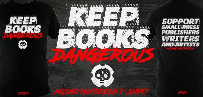 Keep Books Dangerous T-Shirt