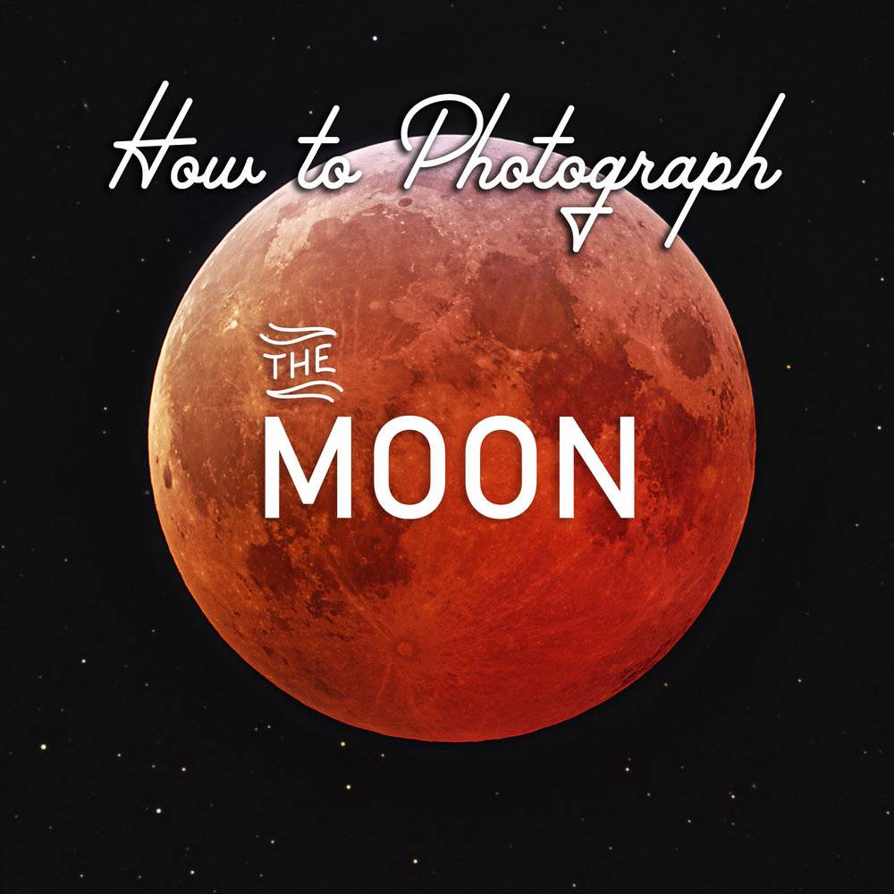how to photograph moon lunar eclipse space