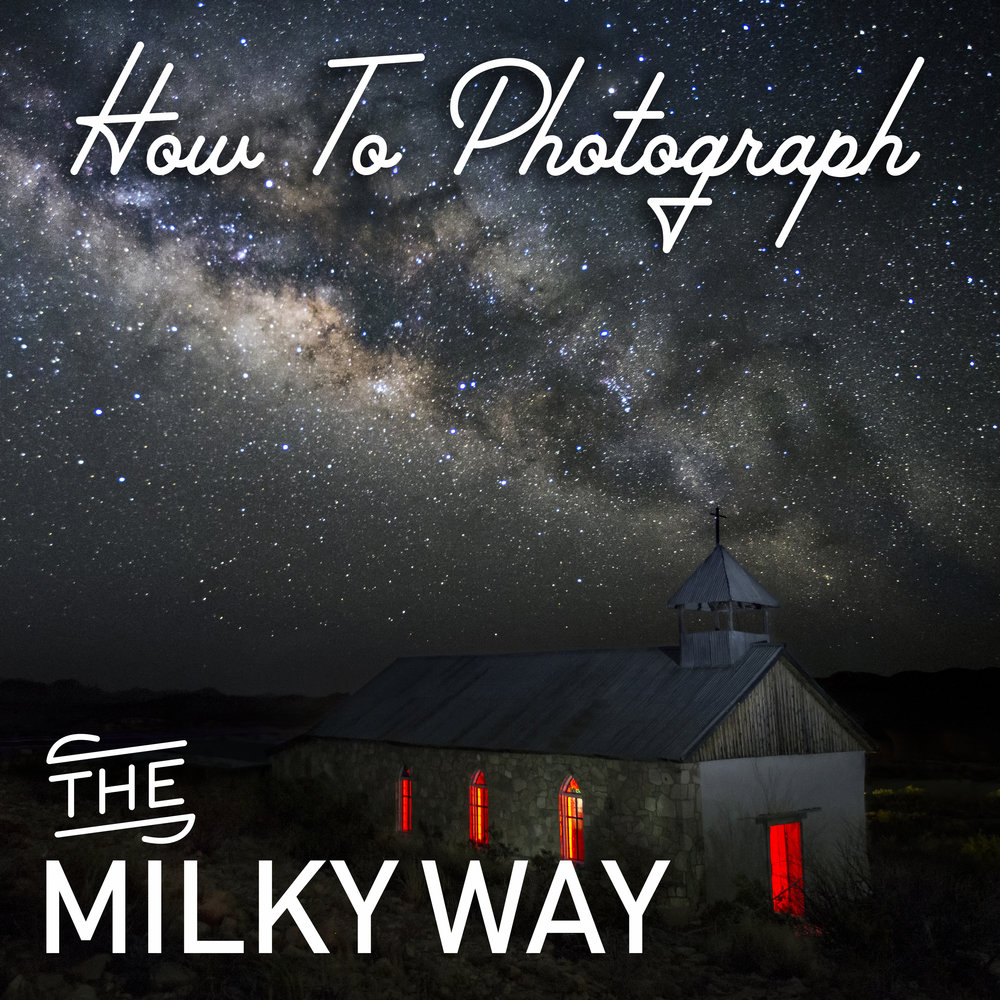 how to photograph the milky way stars galaxy astrophotography
